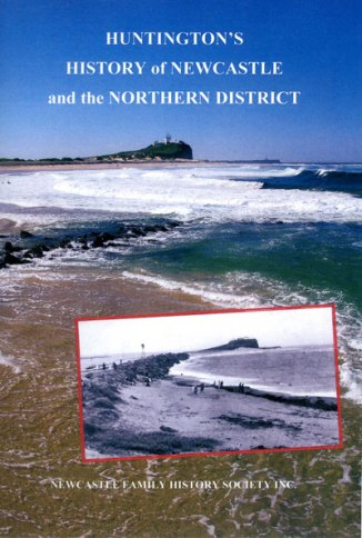Huntington's History of Newcastle and the Northern District