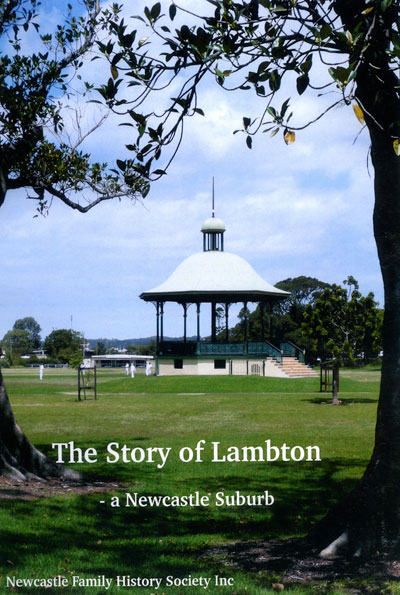 The Story of Lambton - a Newcastle Suburb