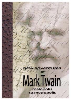 New Adventures of Mark Twain: Coalopolis to Metropolis