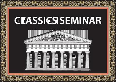 Classics Seminar