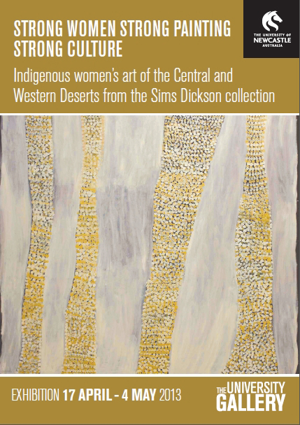 Strong Women, Strong Painting, Strong Culture. Exhibition at the University Gallery, 17 Apr - 4 May 2013