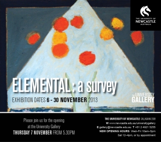 Elemental: a survey Exhibition dates 6-30 November 2013
