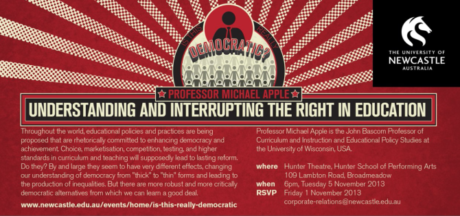 Understanding and Interrupting the Right in Education, Tuesday 5 November 2013