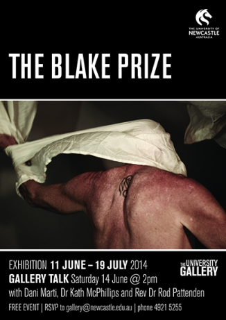 The Blake Prize: Exhibition 11 June - 19 July 2014 at the University of Newcastle Gallery