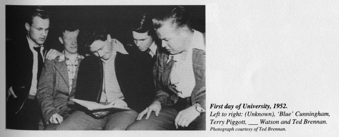 Ted Brennan's First Day At University, 1952. (l-r) Unidentified, 'Blue' Cunningham, Terry Piggott, [?] Watson and Ted Brennan. [Photo Credit: Ted Brennan Published in Blood and Bandages A History of the University of Newcastle Sports Union, 1996]