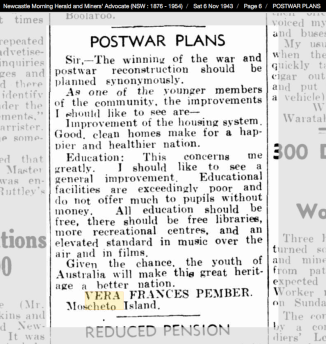 """""""Postwar Plans"""" by Vera Frances Pember (Letter to the Newcastle Morning Herald and Miners' Advocate Saturday 6th November 1943, page 6 - Thanks TROVE)"""